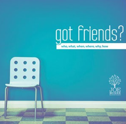 Got Friends? (Digital Series)